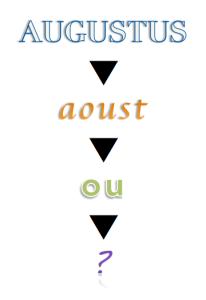 augustus > aoust > ou